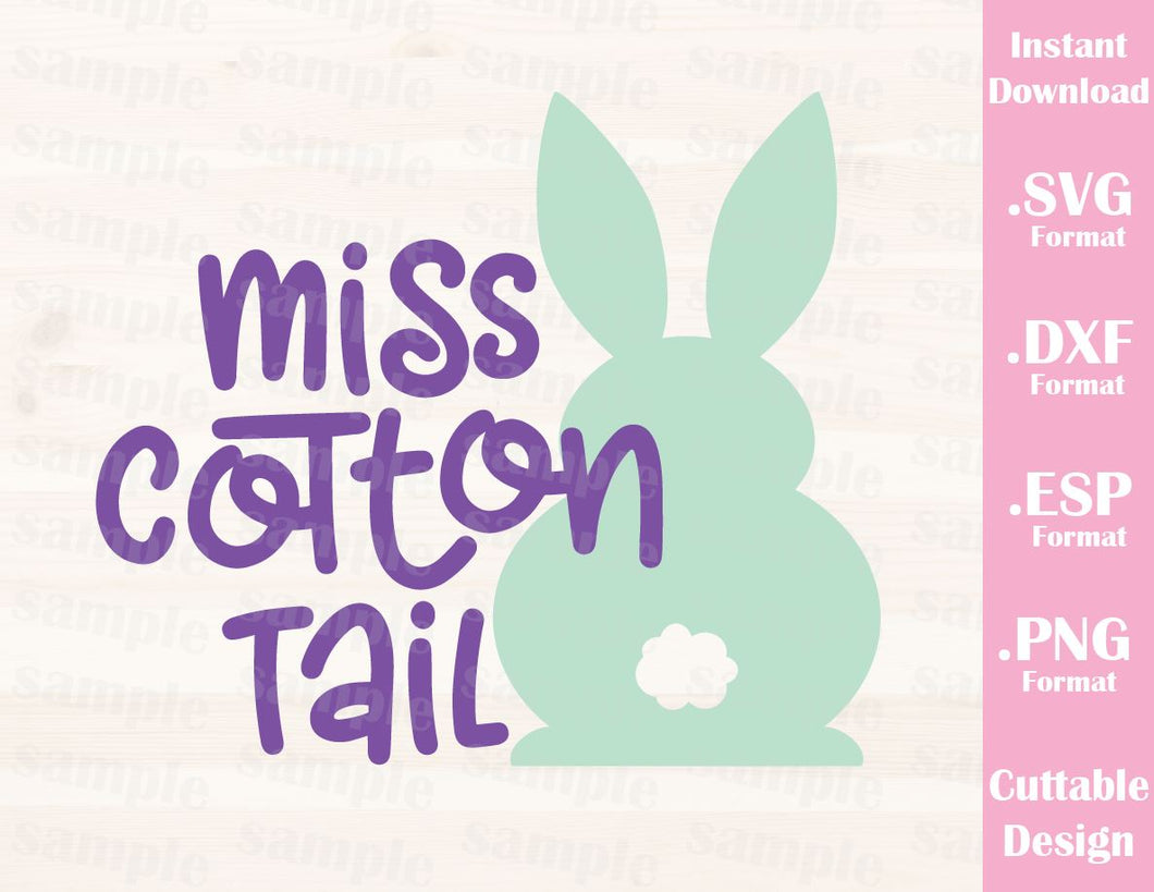 Easter Quote, Miss Cotton Tail, Baby, Kid, Cutting File in SVG, ESP, DXF and PNG Format for Cricut and Silhouette