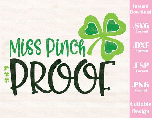 St. Patrick's Day Quote, Miss Pinch Proof, Baby, Kid, Cutting File in SVG, ESP, DXF and PNG Format for Cricut and Silhouette