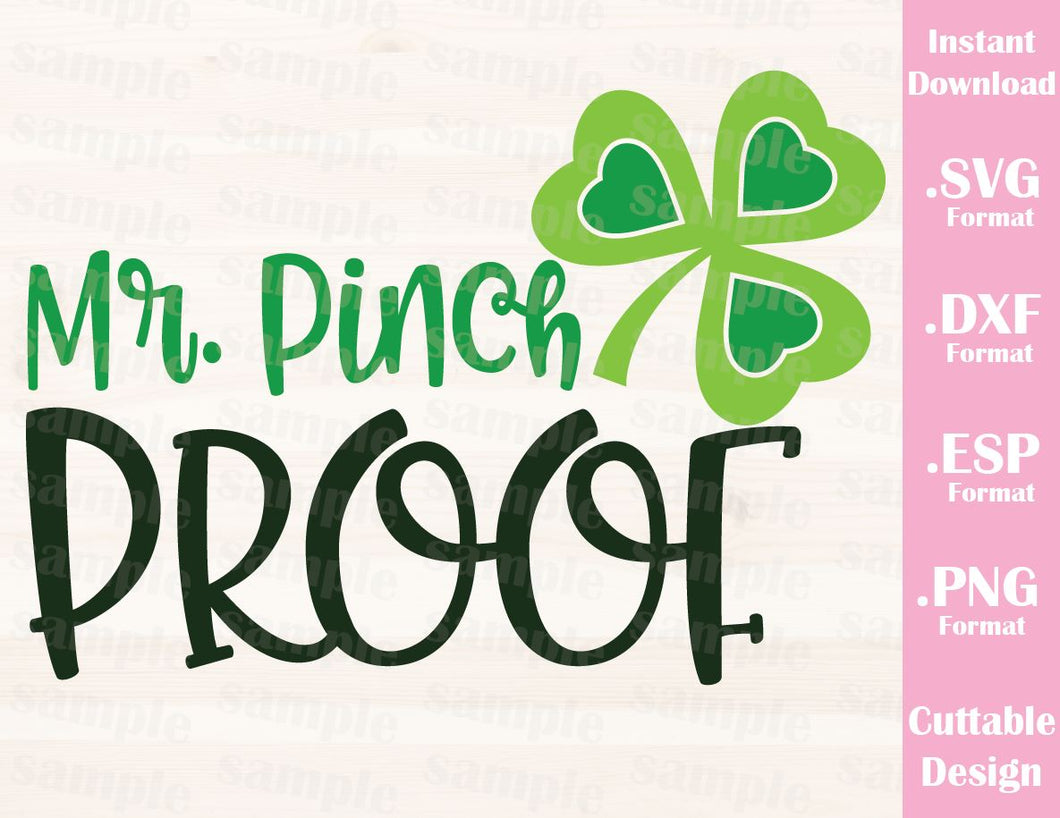 St. Patrick's Day Quote, Mr. Pinch Proof, Baby, Kid, Cutting File in SVG, ESP, DXF and PNG Format for Cricut and Silhouette
