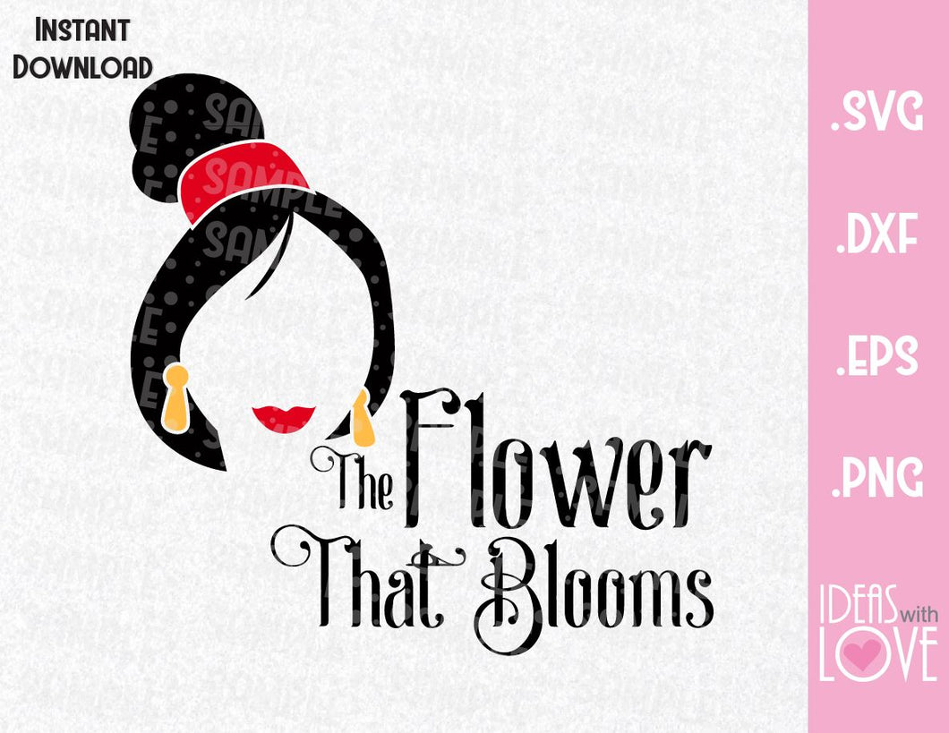 Mulan The Flower That Blooms Inspired SVG, ESP, DXF and PNG Format