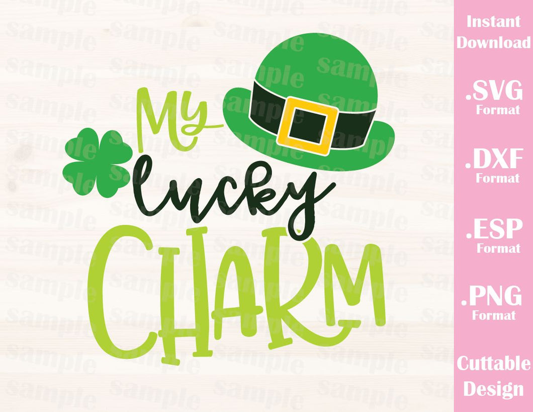St. Patrick's Day Quote, My Lucky Charm, Baby, Kid, Cutting File in SVG, ESP, DXF and PNG Format for Cricut and Silhouette
