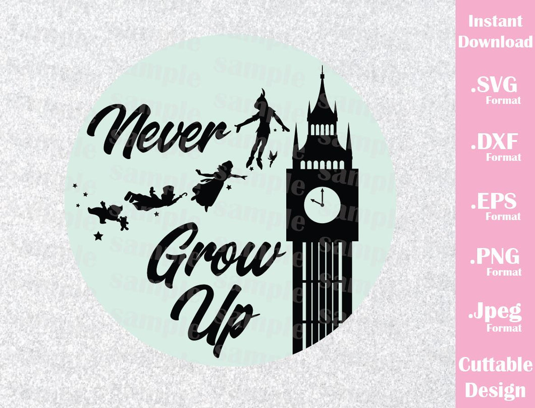 Disney Inspired Peter Pan Quote Never Grow Up Neverland Cutting