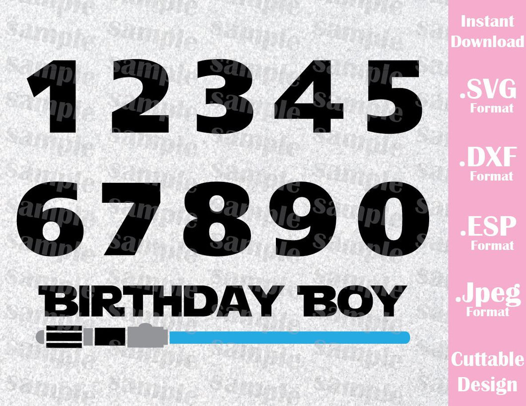 Birthday Boy Numbers Quote Star Wars Inspired Cutting File in SVG, ESP, DXF and JPEG Format
