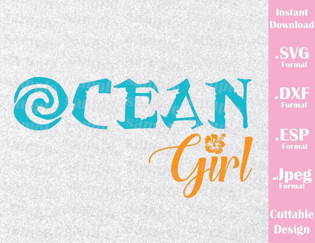 Princess Moana Ocean Girl Quote Inspired Cutting File in SVG, ESP, DXF and JPEG Format