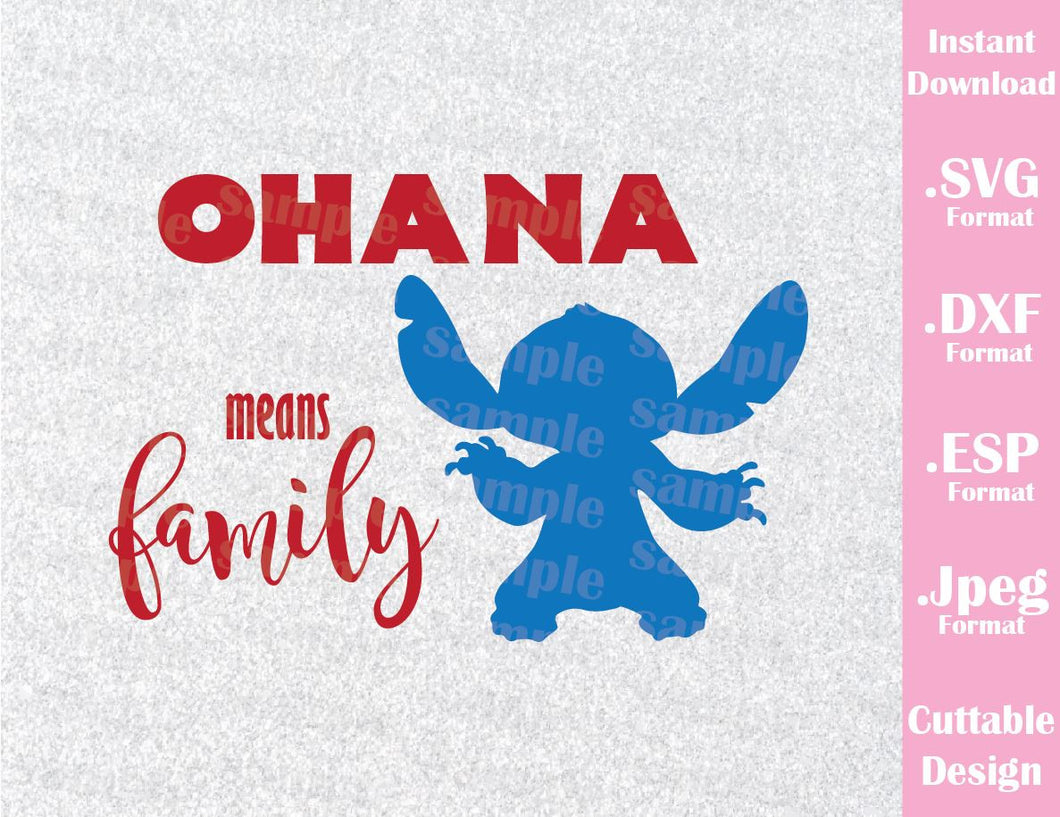 Stitch Ohana Means Family Inspired Cutting File in SVG, ESP, DXF and JPEG Format