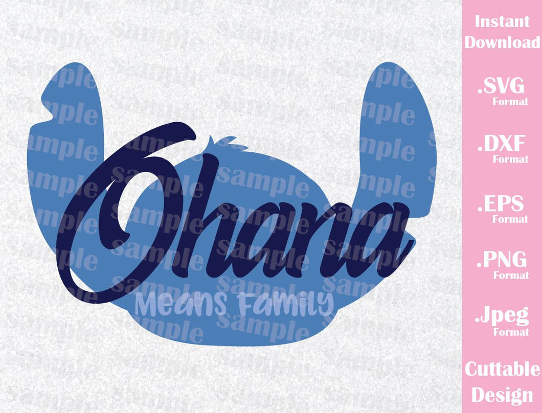 Stitch Ohana Means Family, Inspired Cutting File in SVG, ESP, DXF, PNG and JPEG Format