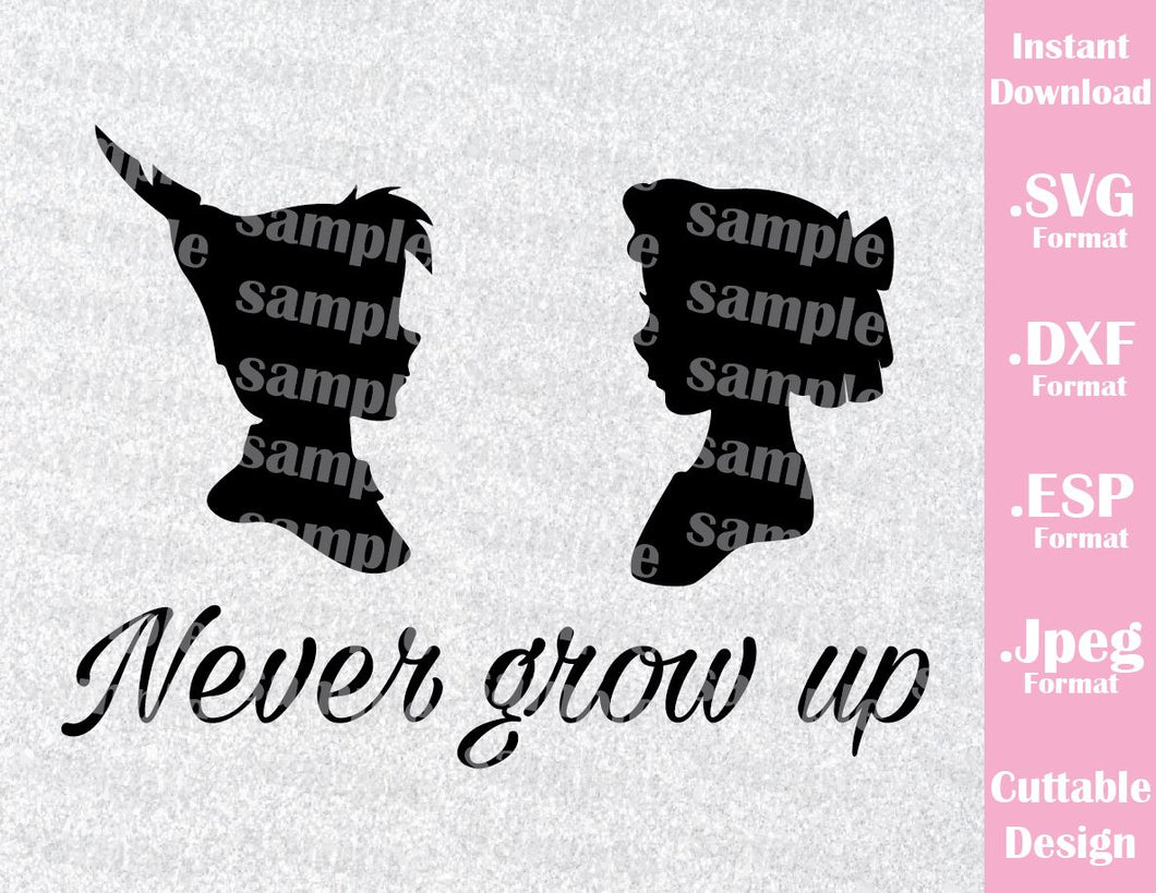 Peter Pan and Wendy Quote Never Grow Up Neverland Inspired Cutting File in SVG, ESP, DXF and JPEG Format