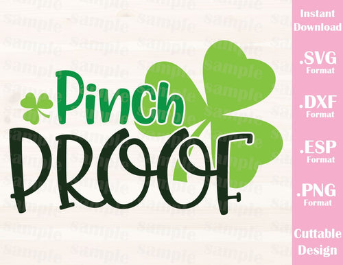 St. Patrick's Day Quote, Pinch Proof, Baby, Kid, Cutting File in SVG, ESP, DXF and PNG Format for Cricut and Silhouette
