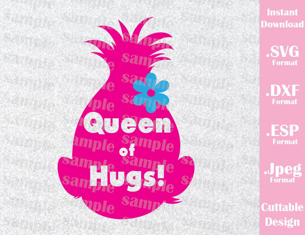Princess Poppy Queen of Hugs Birthday Girl Cutting File in SVG, ESP, DXF and JPEG Format