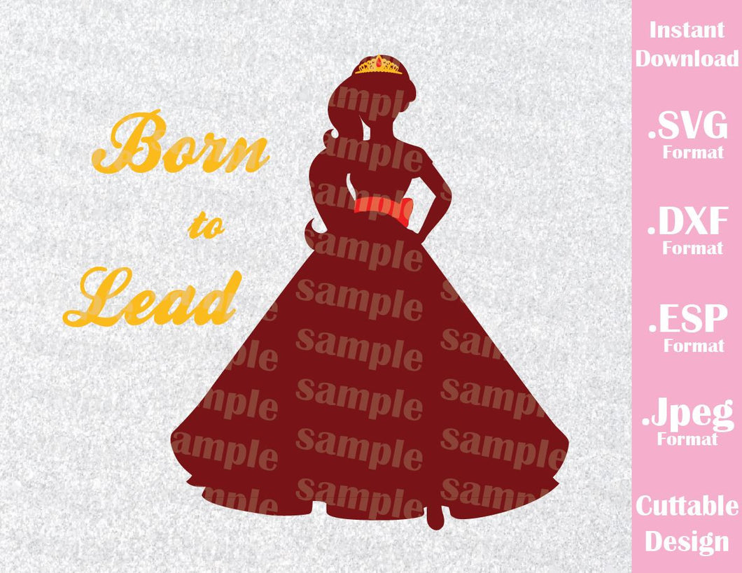 Princess Elena of Avalor Quote Disney Inspired Cutting File in SVG, ESP, DXF and JPEG Format
