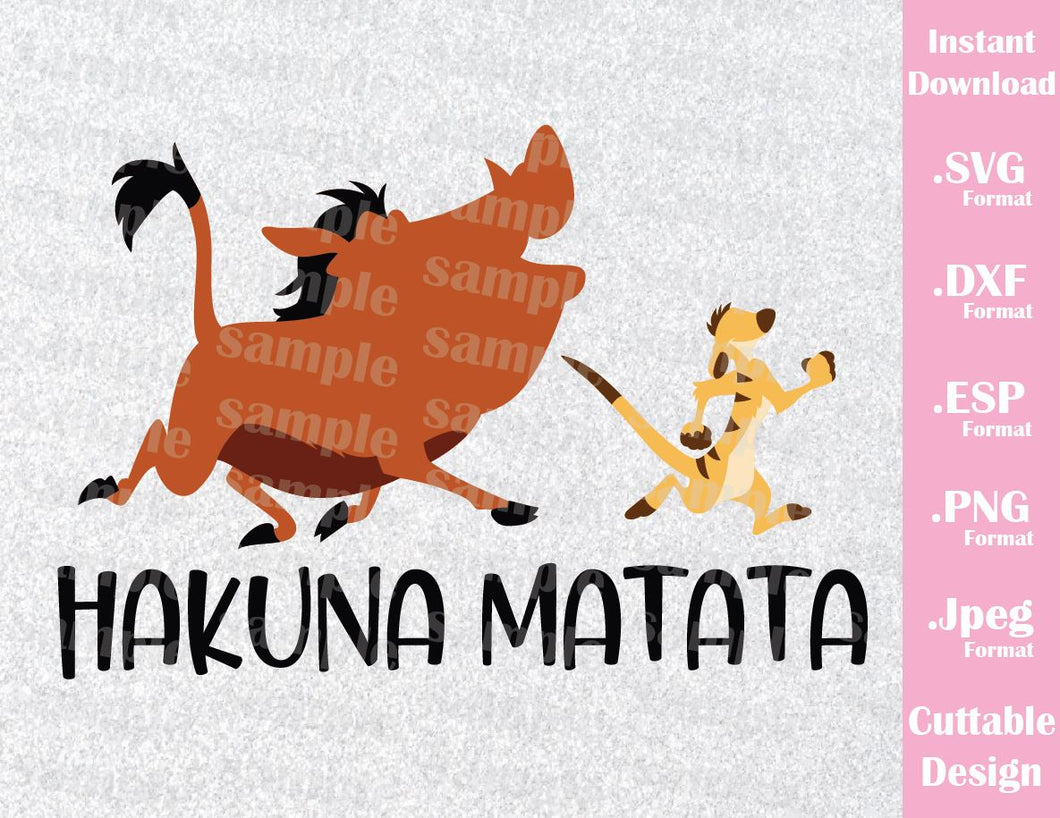 Lion King Animal Kingdom Timon and Pumba Hakuna Matata Quote Inspired Cutting File in SVG, ESP, DXF, PNG and JPEG Format