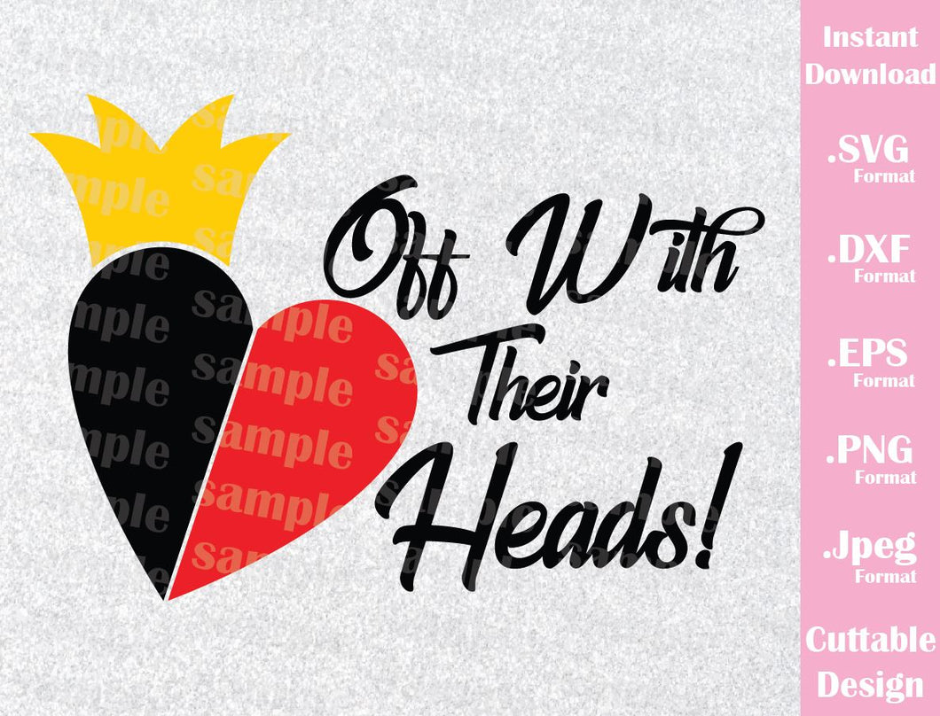 Queen of Hearts Quote, Alice in Wonderland Inspired Family Vacation Cutting File in SVG, ESP, DXF, PNG and JPEG Format