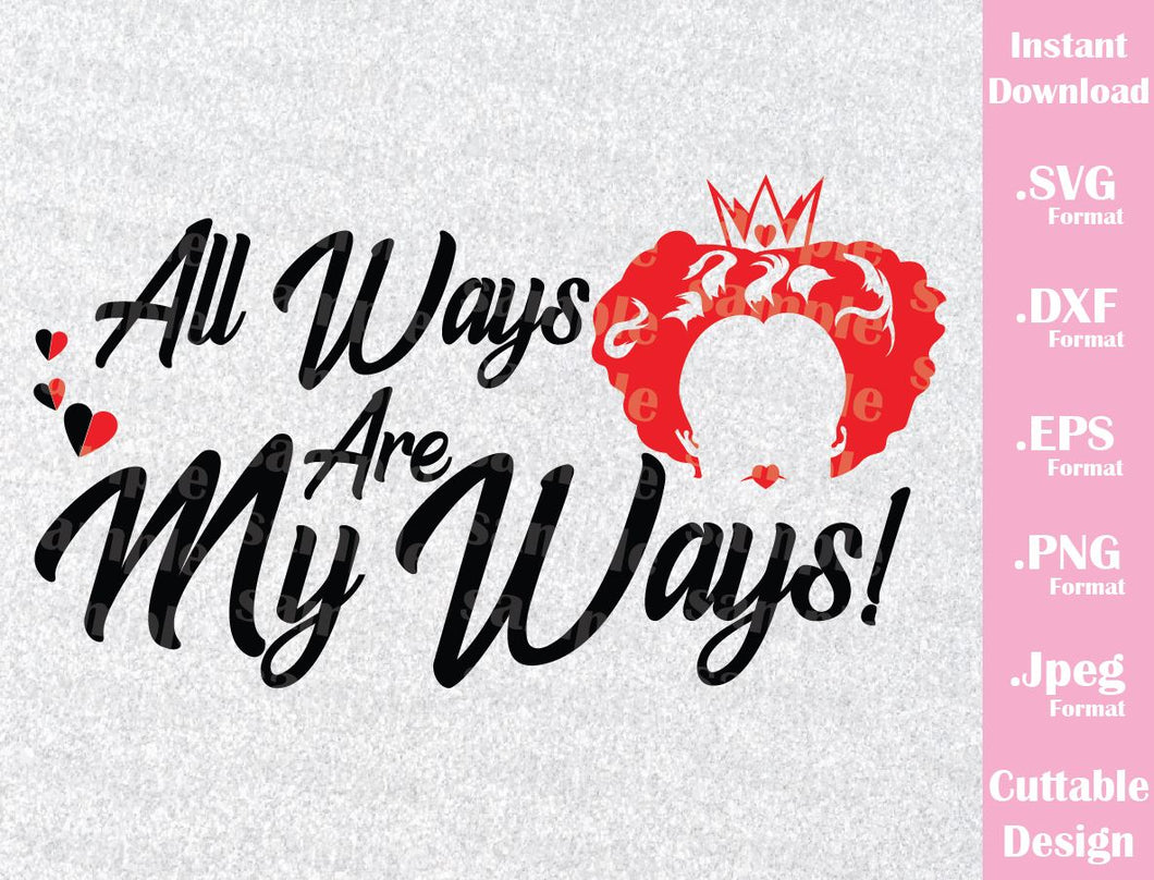 Queen of Hearts Quote, Alice in Wonderland Inspired Cutting File in SVG, ESP, DXF, PNG and JPEG Format