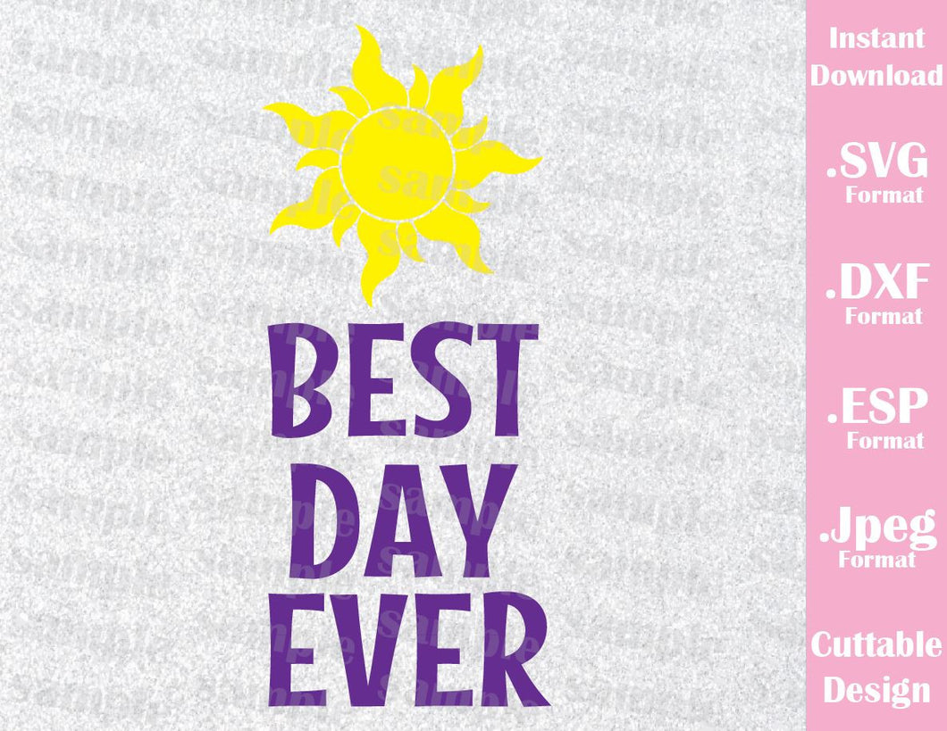 Tangled Rapunzel Best Day Ever Lost Princess Cutting File in SVG, ESP, DXF and JPEG Format
