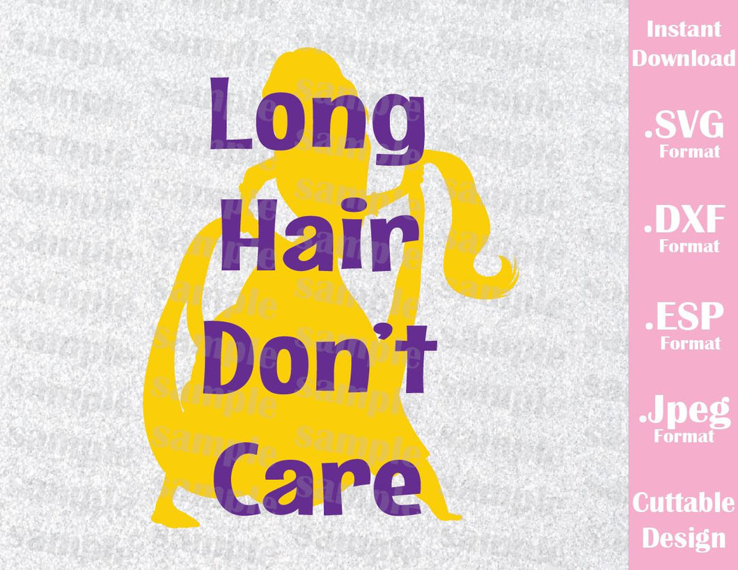 Rapunzel Long Hair Don't Care Inspired Quote Cutting File in SVG, ESP, DXF and JPEG Format