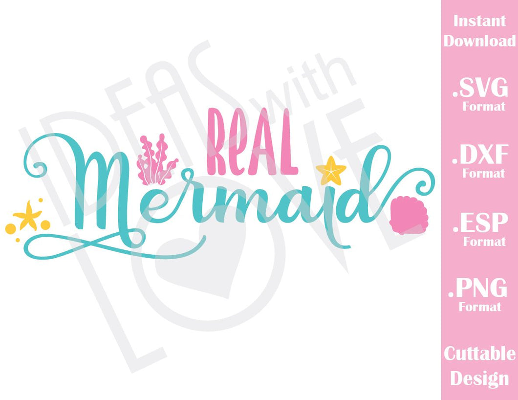 Real Mermaid Quote Cutting File in SVG, ESP, DXF and PNG Format for Cricut and Silhouette Machines