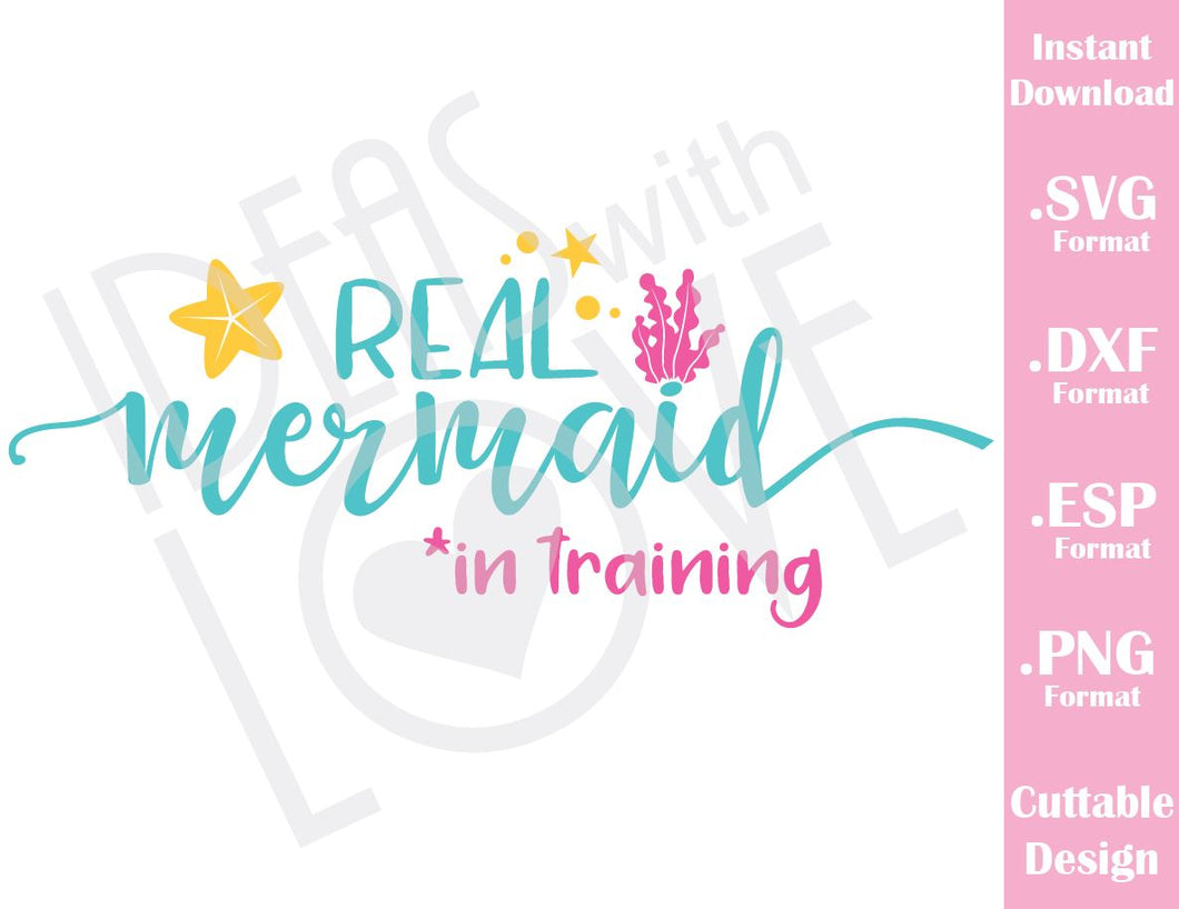 Real Mermaid in Training Quote Cutting File in SVG, ESP, DXF and PNG Format for Cricut and Silhouette Machines