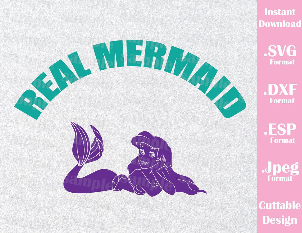 Mermaid Princess Real Mermaid Ariel Quote Cutting File in SVG, ESP, DXF and JPEG Format