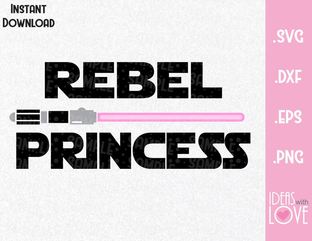 Rebel Princess Star Wars Inspired Cutting File in SVG, EPS, DXF, PNG Format