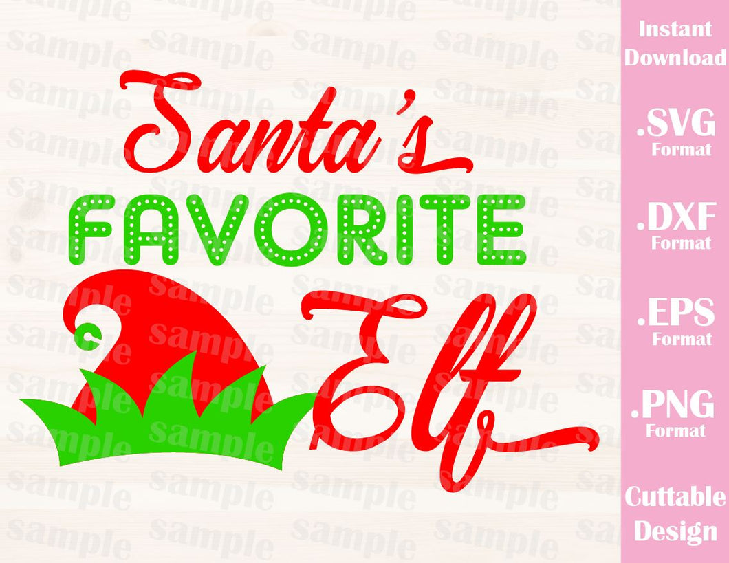 Santa's Favorite Elf, Christmas Quote, Cutting File in SVG, ESP, DXF and PNG Format for Cricut and Silhouette