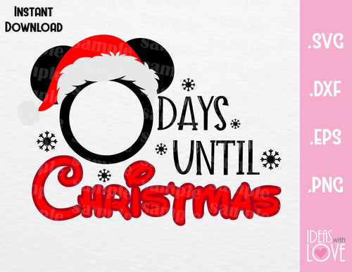Mickey Disney Christmas Countdown Inspired SVG, EPS, DXF, PNG Format
