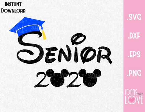 Senior 2020 Graduation Mickey Ears Inspired SVG, EPS, DXF, PNG Format