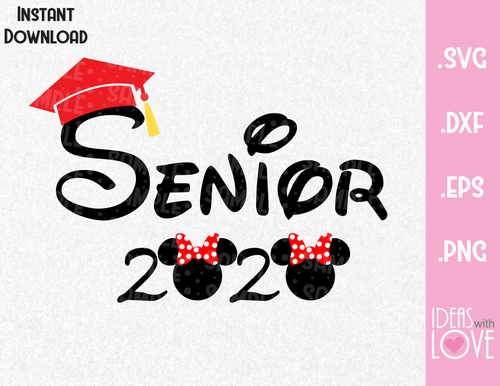 Senior 2020 Graduation Minnie Ears Inspired SVG, EPS, DXF, PNG Format