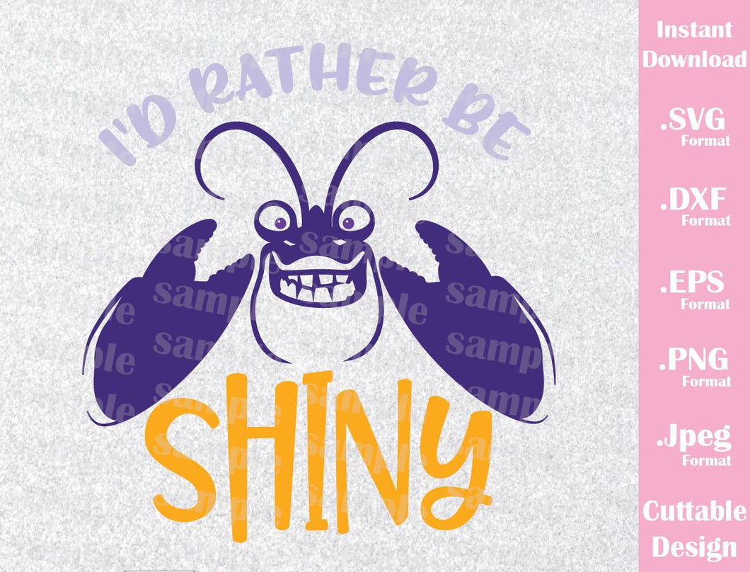 Tamatoa Quote, I'd Rather Be Shiny, Moana Inspired Cutting File in SVG, ESP, DXF, PNG and JPEG Format