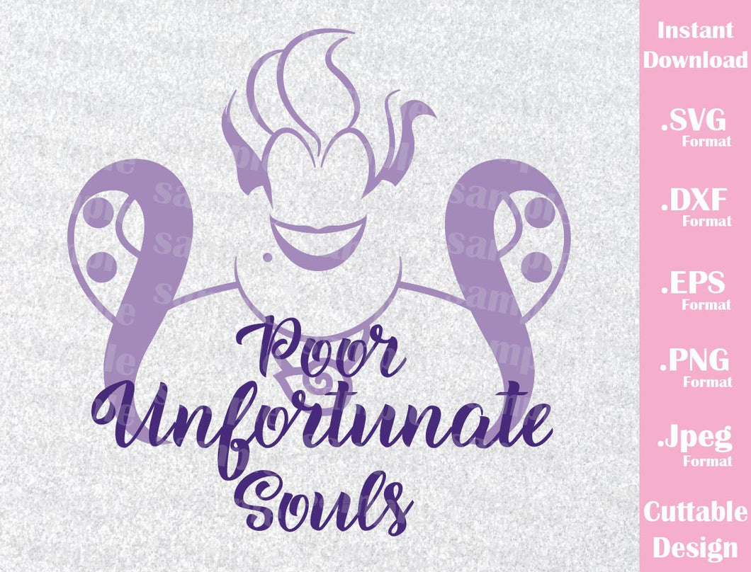 Ursula Poor Unfortunate Souls, Villain Quote Inspired Cutting File in SVG, ESP, DXF, PNG and JPEG Format