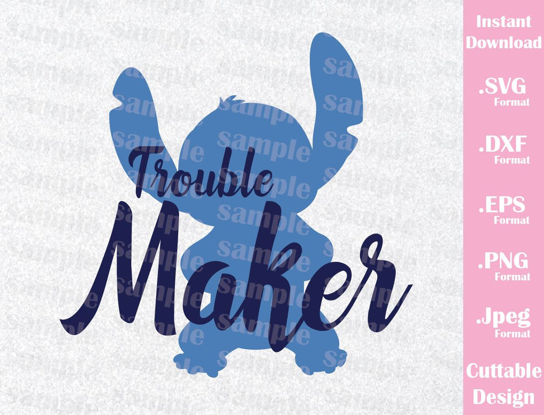 Disney Inspired Stitch Quote Trouble Maker Lilo And Stitch Cutting