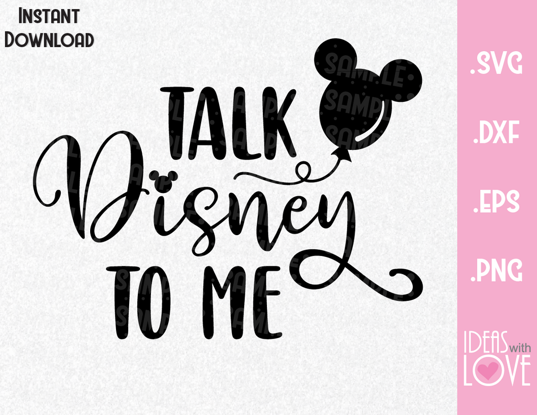 Mickey Ears Balloon Talk Disney To Me Inspired SVG, EPS, DXF, PNG