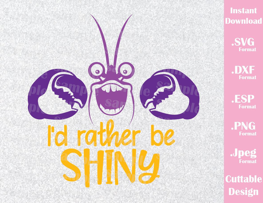 Tamatoa Quote, I'd Rather Be Shiny Moana Inspired Cutting File in SVG, ESP, DXF, PNG and JPEG Format