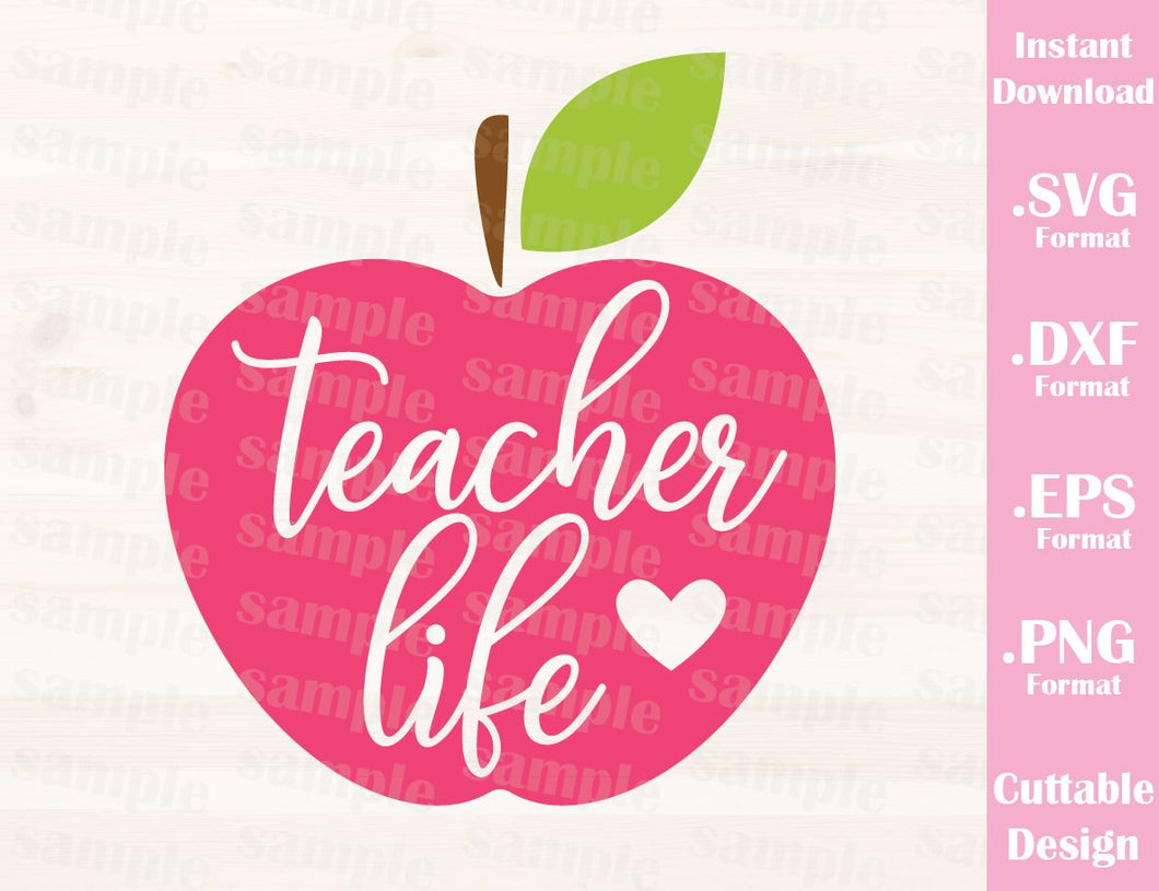 Teacher Quote, Teacher Life, Cutting File in SVG, ESP, DXF and PNG Format for Cutting Machines