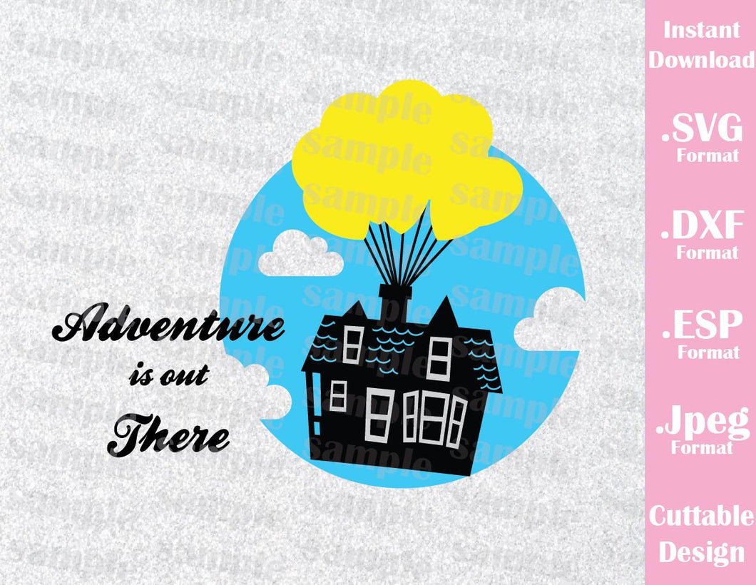 Disney Inspired Up Movie House Quote Family Vacation Cutting File in SVG, ESP, DXF and JPEG Format
