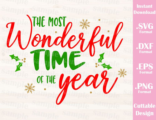 Christmas Quote Most Wonderful Time, Cutting File in SVG, ESP, DXF and PNG Format for Cricut and Silhouette