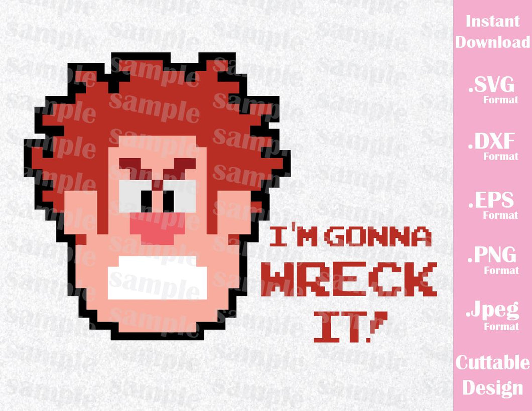 Wreck-It Ralph Quote, I'm Gonna Wreck It, Inspired Cutting File in SVG, ESP, DXF, PNG and JPEG Format
