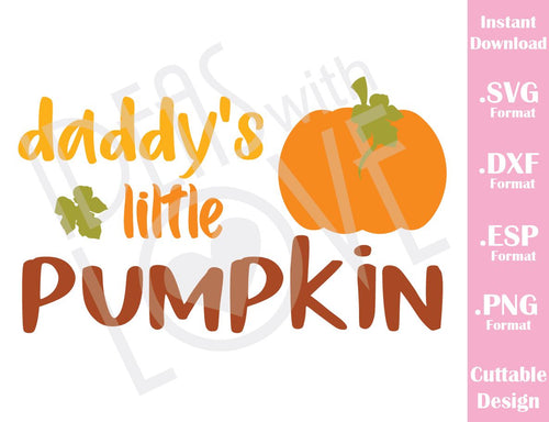 Daddy Little Pumpkin Fall Halloween Baby Kids Cutting File in SVG, ESP, DXF and PNG Format for Cricut and Silhouette