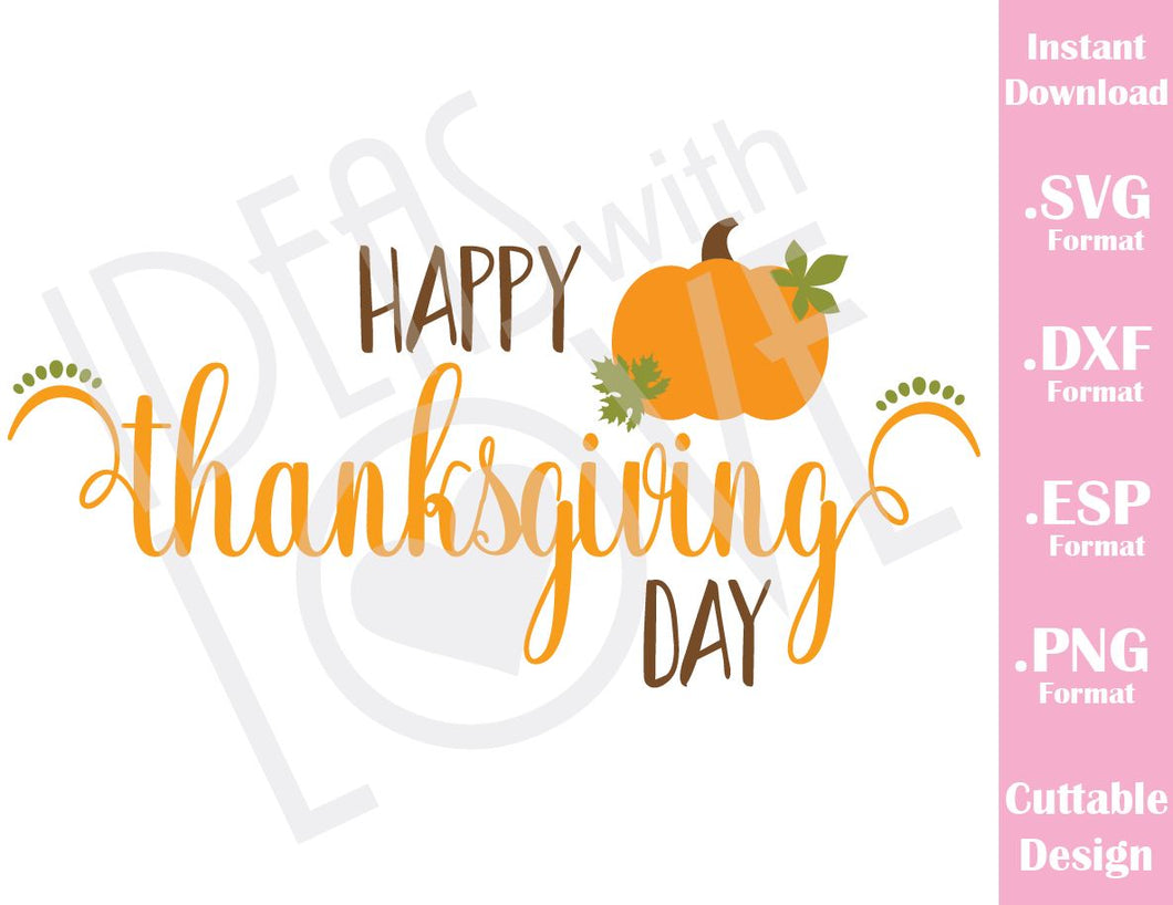 Happy Thanksgiving Day Fall Cutting Files in SVG, ESP, DXF and PNG Format for Cricut and Silhouette