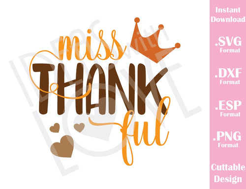 Miss Thankful Thanksgiving Fall Baby Kids Cutting File in SVG, ESP, DXF and PNG Format for Cricut and Silhouette