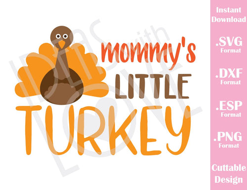 Mommy Little Turkey Thanksgiving Day Fall Cutting Files in SVG, ESP, DXF and PNG Format for Cricut and Silhouette