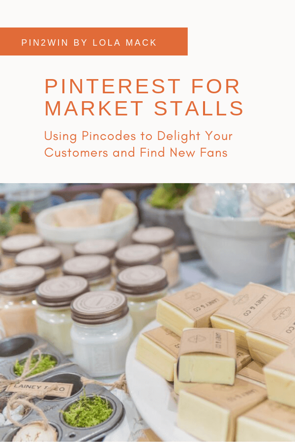 Pinterest Marketing for Market Stalls | How to Use Pincodes