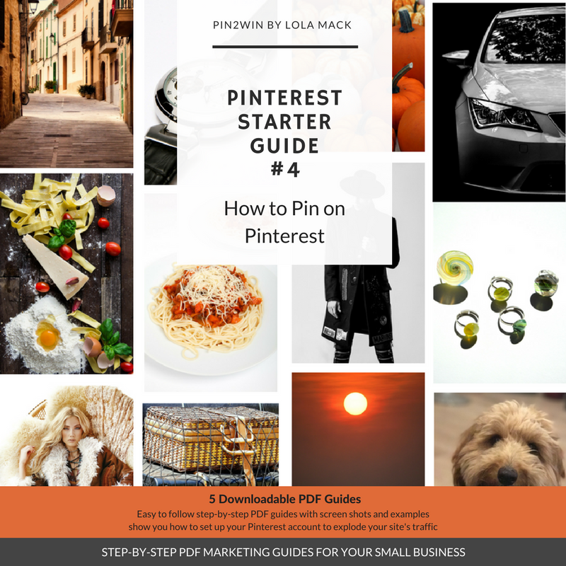 Pinterest PDF Guide Tutorial | How to Pin on Pinterest | Guide 4 of 5 | Pinterest Marketing for Business | Pin2Win by Lola Mack