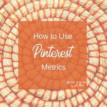 Pinterest Analytics can seem daunting. This guide shows you what they mean and how to use the data to tune your Pinterest business account for great results!
