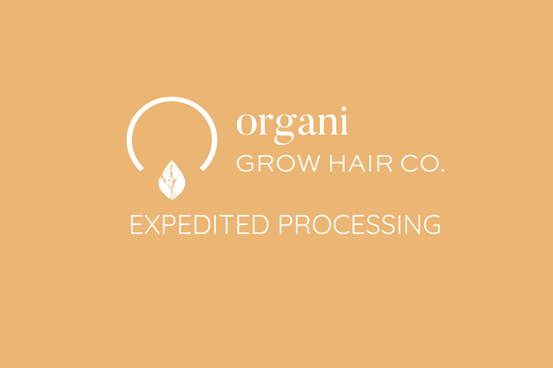 Expedited Processing - OrganiGrowHairCo