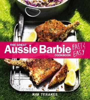The Great Aussie Barbie Cookbook - Fast & Easy