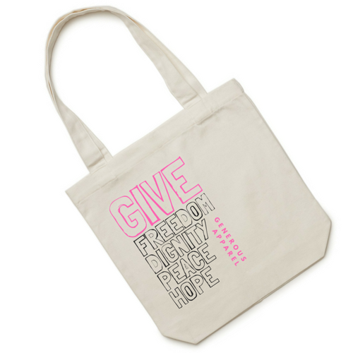 GIVE FREEDOM, DIGNITY, PEACE, HOPE Tote - Pink