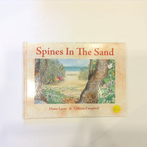 Diane Lucas (Soft Cover) Spines in the Sands