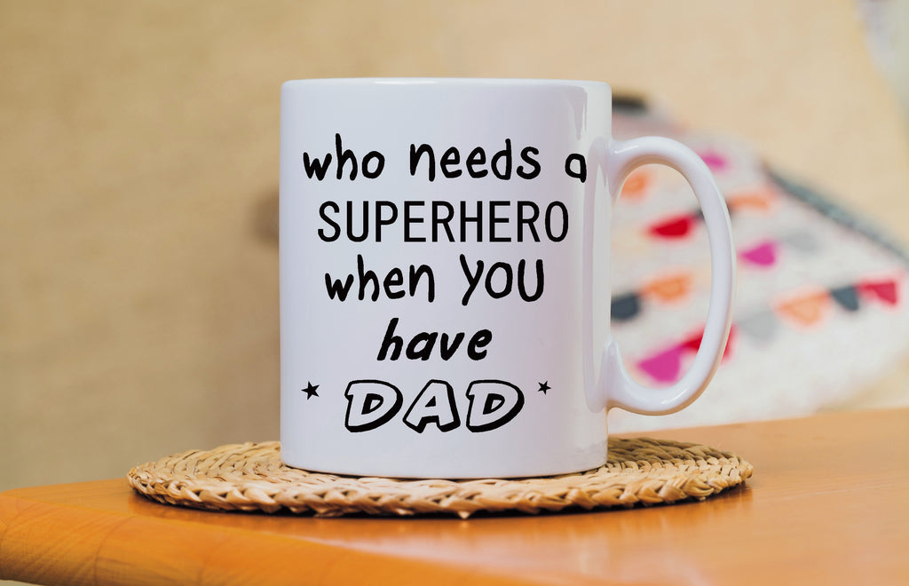 Who needs a Superhero when you have Dad