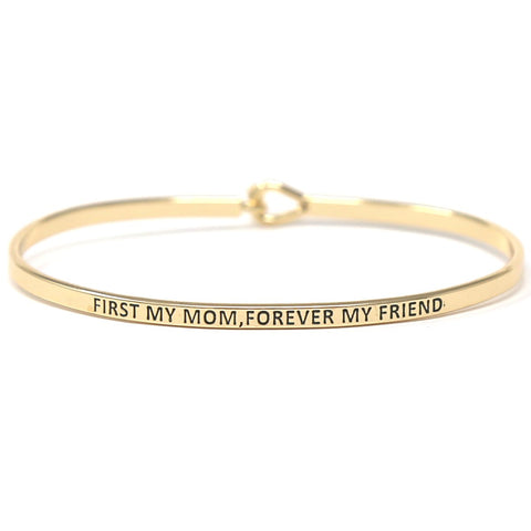 "BITZ ""FIRST MY MOM FOREVER MY FRIEND"" MESSAGE BRACELET TWO COLOR OPTIONS"