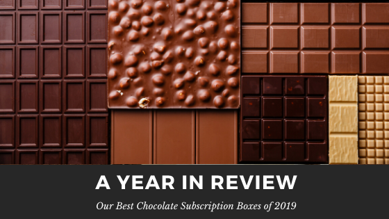 Best Chocolate Subscription Box Year in Review